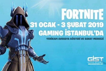 Epic Games Fortnite ile GIST 2019'a damga vuruyor