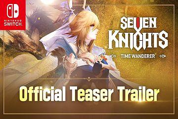 Netmarble'ın ilk konsol oyunu: Seven Knights - Time Wanderer - LEVEL Online